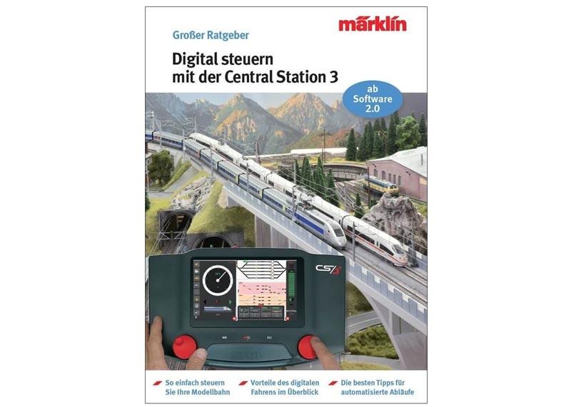 Ratgeber Digital-Steuerung mit der Central Station 3 Deutsch